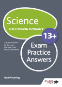 Science for Common Entrance 13+ Exam Practice Answers