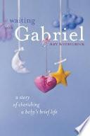 Waiting with Gabriel Book PDF