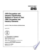 1970 Occupation And Industry Classification Systems In Terms Of Their 1960 Occupation And Industry Elements