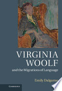 Virginia Woolf and the Migrations of Language
