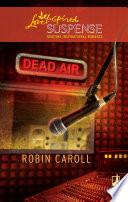 Dead Air  Mills   Boon Love Inspired