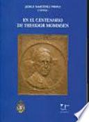 En el centenario de Theodor Mommsen  1817 1903    homenaje desde la universidad espa  ola