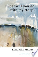 What Will You Do With My Story  Book PDF