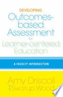 Developing Outcomes based Assessment for Learner centered Education