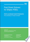 Fast Direct Solvers for Elliptic PDEs