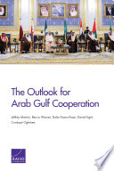 The Outlook for Arab Gulf Cooperation