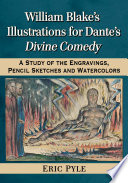 William Blake S Illustrations For Dante S Divine Comedy book