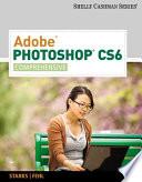 Adobe Photoshop CS6  Comprehensive