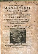 Necrologium monasterii viridis vallis ordinis canonicorum regularium S  Augustini     capituli Windezemensis