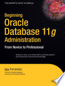Beginning Oracle Database 11g Administration