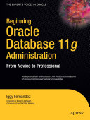 Beginning Oracle Database 11g Administration