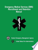 Emergency Medical Services Ems Recruitment And Retention Manual