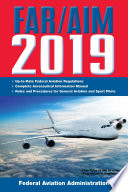Far Aim 2019 Up To Date Faa Regulations Aeronautical Information Manual