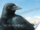 As The Crow Flies book