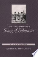 Toni Morrison s Song of Solomon