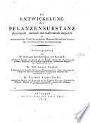 Die entwickelung der pflanzensubstanz physiologisch chemisch und mathematisch dargestellt