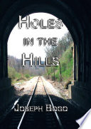 Holes in the Hills  Hardcover