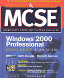 MCSE Windows 2000 Professional Study Guide  exam 70 210