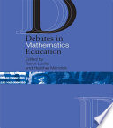 Debates In Mathematics Education book