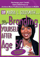 Re Branding Yourself After Age 50