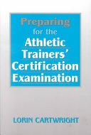 Preparing for the Athletic Trainers  Certification Examination