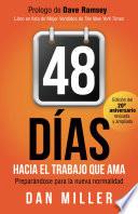 48 D As Hacia El Trabajo Que Ama Spanish Edition