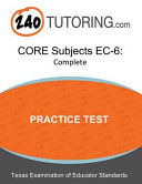 Core Subjects EC 6 Practice Test