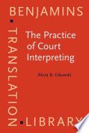 The Practice of Court Interpreting