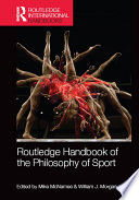 Routledge Handbook of the Philosophy of Sport