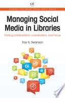 Managing Social Media in Libraries
