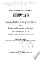 Topografisch-statistischer Schematismus des Grossgrundbesitzes im Königreiche Böhmen