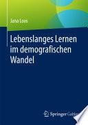 Lebenslanges Lernen im demografischen Wandel