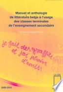 Manuel et anthologie de litt  rature belge    l usage des classes terminales de l enseignement secondaire