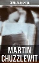 Martin Chuzzlewit (Vollständige Ausgabe)