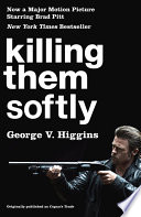 Killing Them Softly  Cogan s Trade Movie Tie in Edition