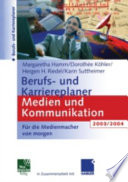 Berufs- und Karriereplaner Medien und Kommunikation 2003/2004
