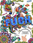 Fuck You   50 F Words from Around the World Adult Coloring Book