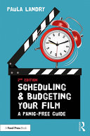 Scheduling and Budgeting Your Film