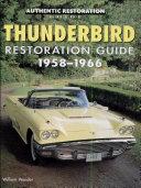 Thunderbird Restoration Guide, 1958-1966