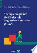 Therapieprogramm f  r Kinder mit aggressivem Verhalten  THAV