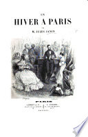 Un Hiver à Paris. [With illustrations by E. Lami.]
