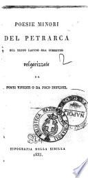 Poesie minori del Petrarca sul testo latino ora corretto volgarizzate da poeti viventi o da poco defunti