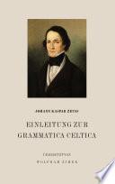 Einleitung zur Grammatica Celtica
