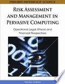 Risk Assessment and Management in Pervasive Computing