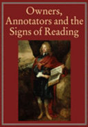 Owners, annotators and the signs of reading