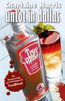 True Blood 2  Untot in Dallas
