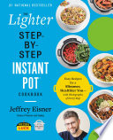 Book The Lighter Step By Step Instant Pot Cookbook