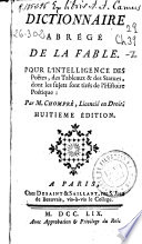 Dictionnaire abreg   de la fable pour l intelligence des po  tes  des tableaux   des statues