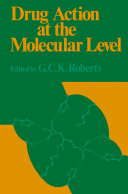 Drug Action at the Molecular Level