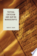 Textual Criticism and Qur an Manuscripts